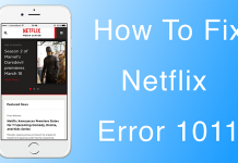 fix netflix error 1011