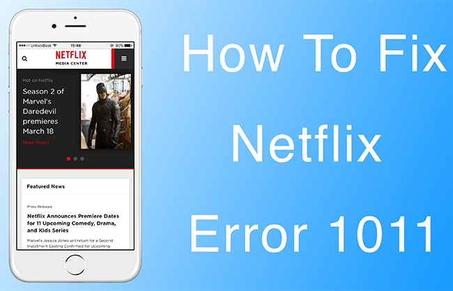 Netflix Error 1011 fix