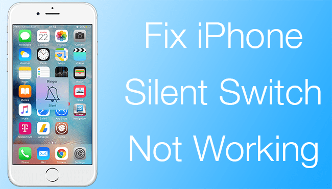 iphone silent switch not working