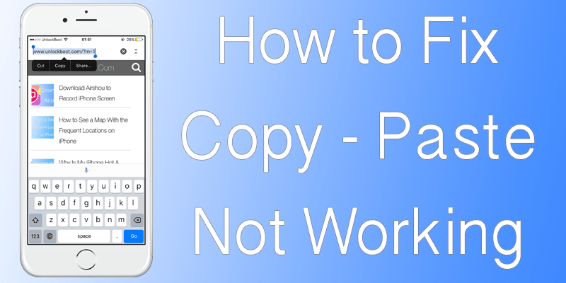 Copy Paste Not Working On iPhone