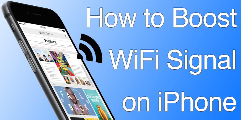 iphone signal strength boost iphone wifi signal strength using 5 tested methods 12313