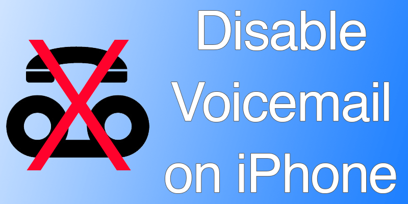 Turn off VoiceMail on iPhone