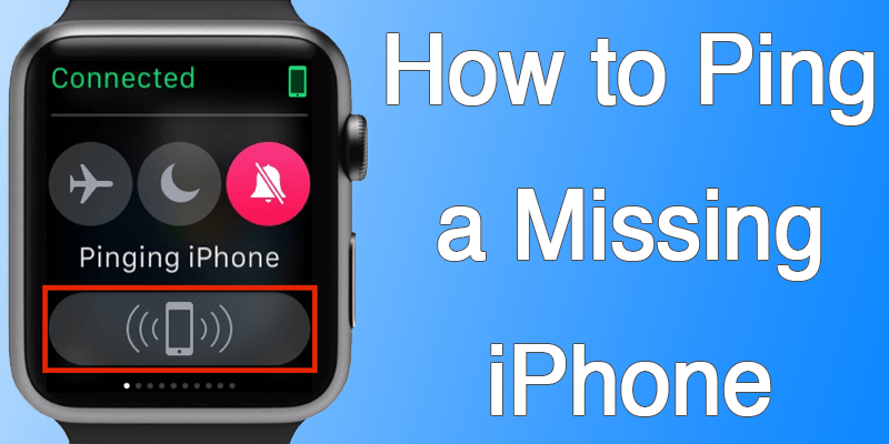 Find Lost iPhone Using Apple Watch