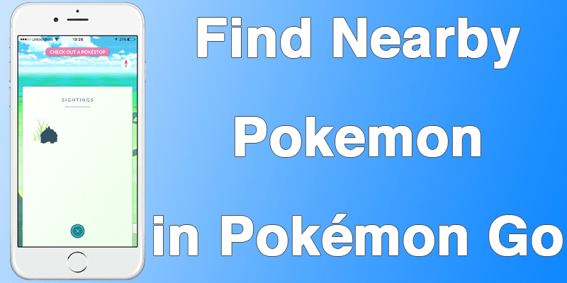 How to Find Nearby Pokemon