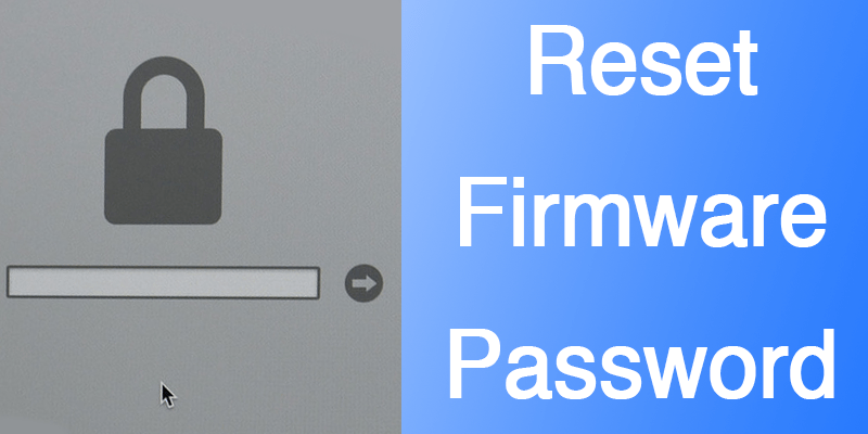 Bypass Firmware Password on Mac