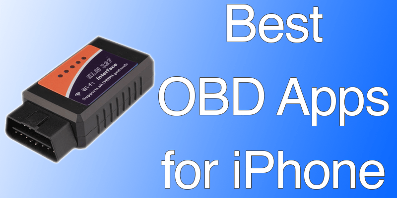 Best OBD Apps for iPhone