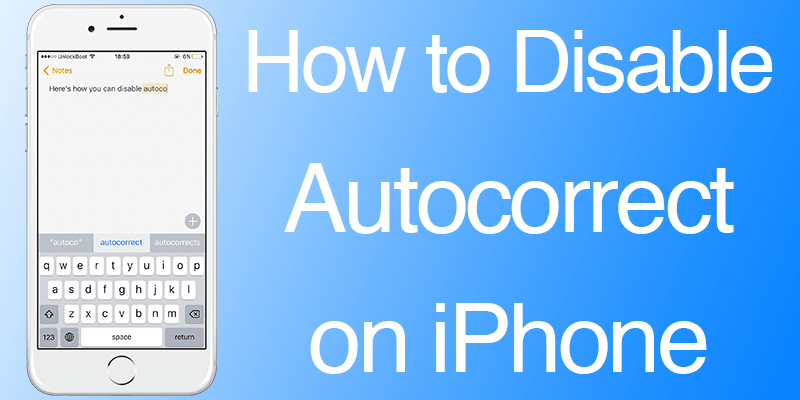 Disable Autocorrect on iPhone