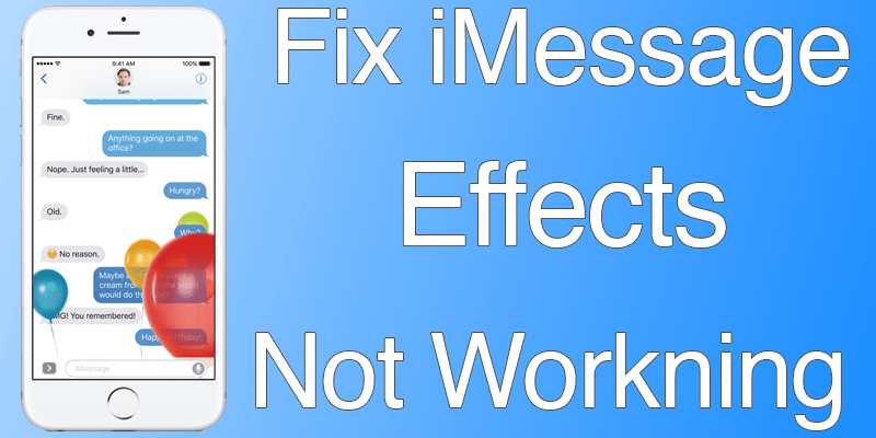 Fix iMessage Effects Not Working