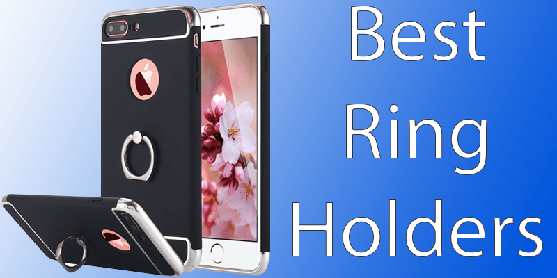 Best Ring Holders for iPhone 7