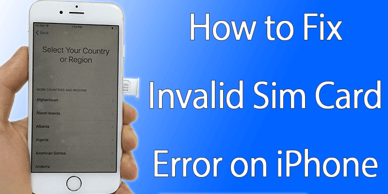 Invalid Sim Card Error on iPhone