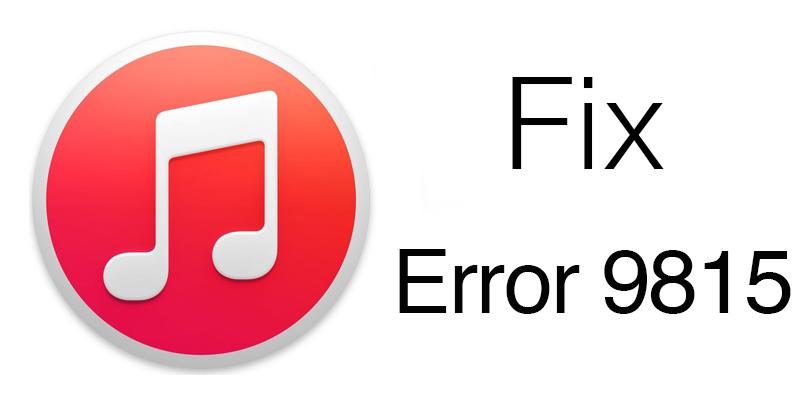 iTunes Error 9815