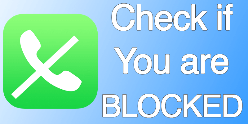 check if someone blocked your number on iphone