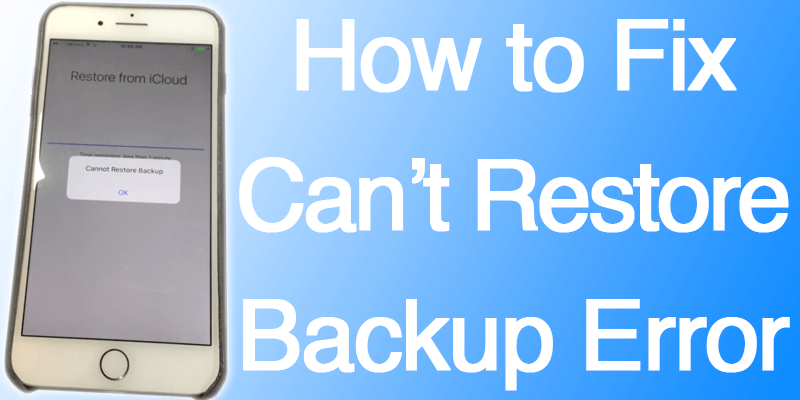 cannot restore backup on iphone 7