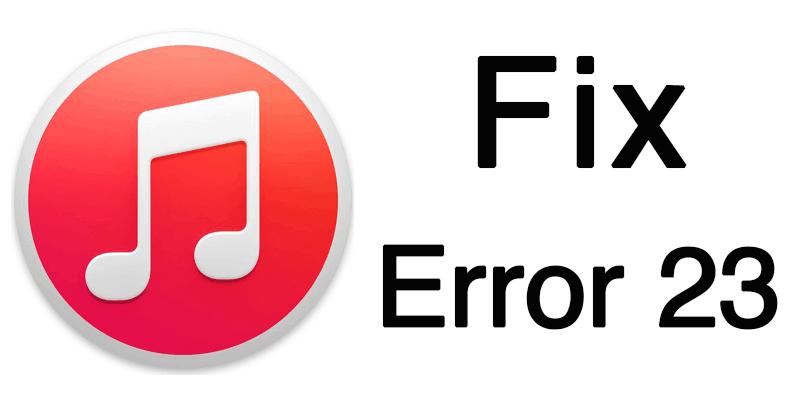 itunes error 23