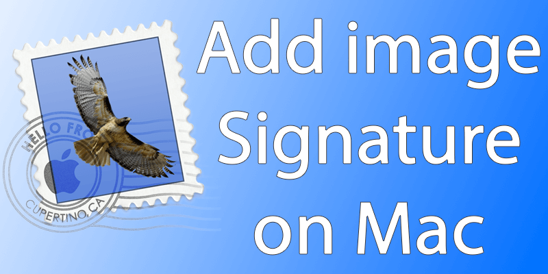 add image email signature on mac