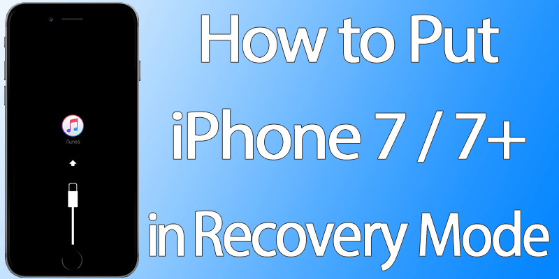 how to put iphone in recovery mode how to put iphone 7 in recovery mode to restore software 20194