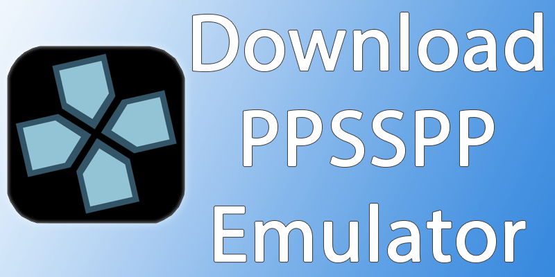 download ppsspp emulator for ios