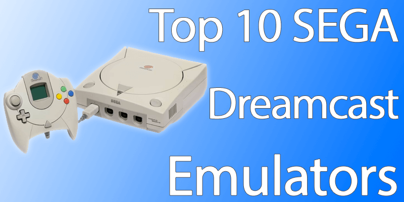 best sega dreamcast emulator