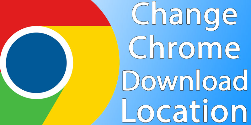 change chrome download location on mac