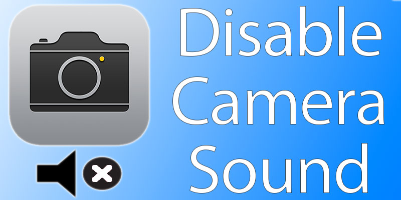 turn off camera sound on iphone