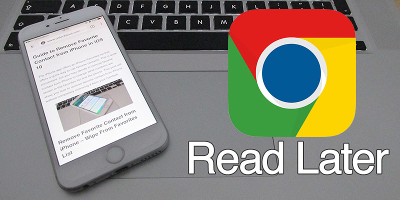 read later in chrome for ios