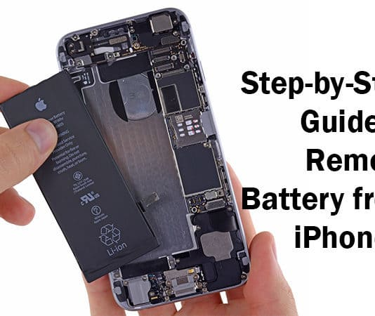 Remove Battery from iPhone 6: Step-by-Step Guide