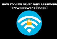 View Saved WiFi Password On Windows 10 [Guide]