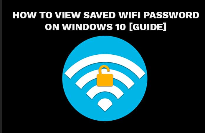 view saved wifi password on windows 10
