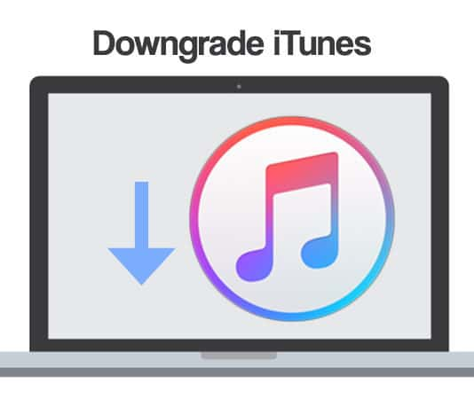 How to Downgrade iTunes to Previous Version on Windows and Mac