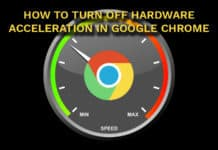 How To Disable Hardware Acceleration in Google Chrome Browser