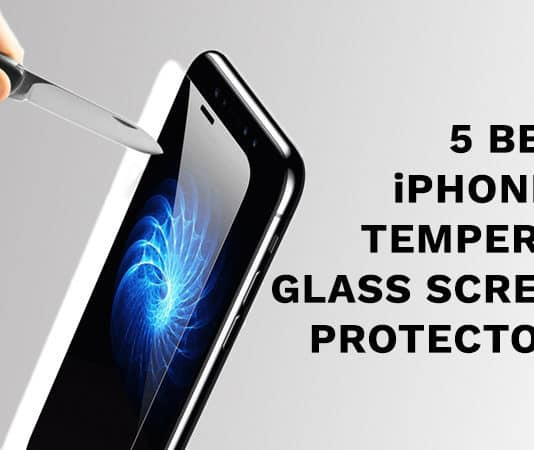 5 Best iPhone X Tempered Glass Screen Protectors