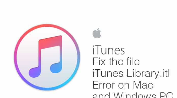 Fix the File iTunes Library.itl Error on Mac and Windows PC