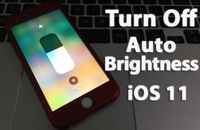 turn off auto brightness