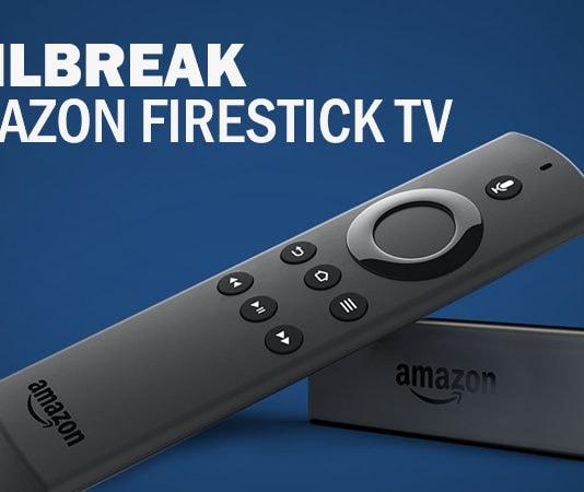 Jailbreak Amazon Firestick TV