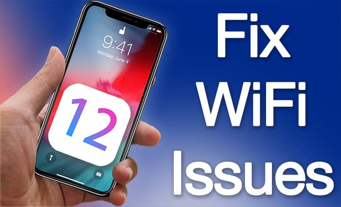 wifi not working in ios 12