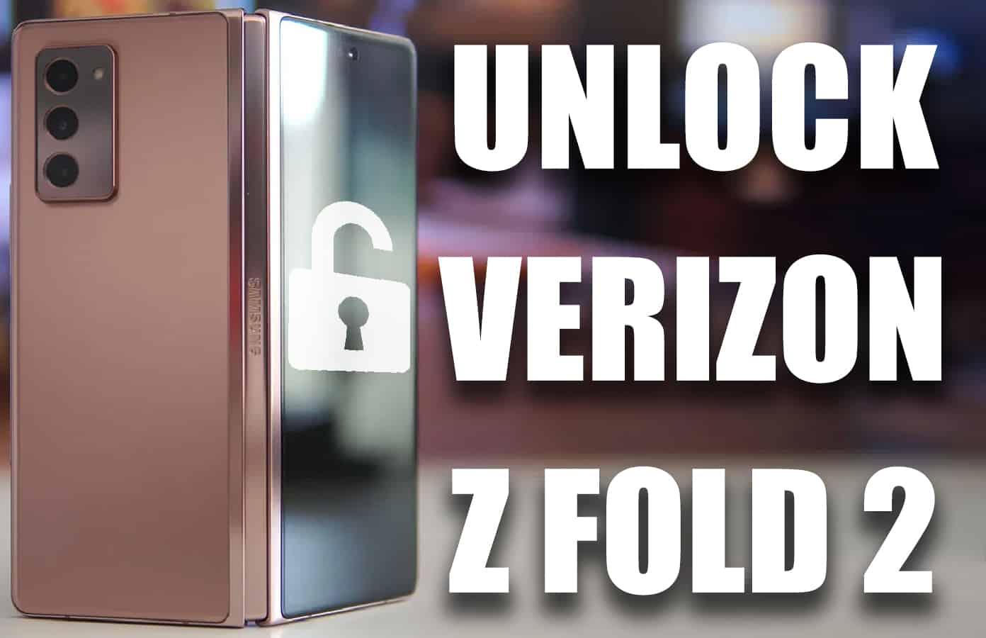 unlock verizon galaxy z fold 2