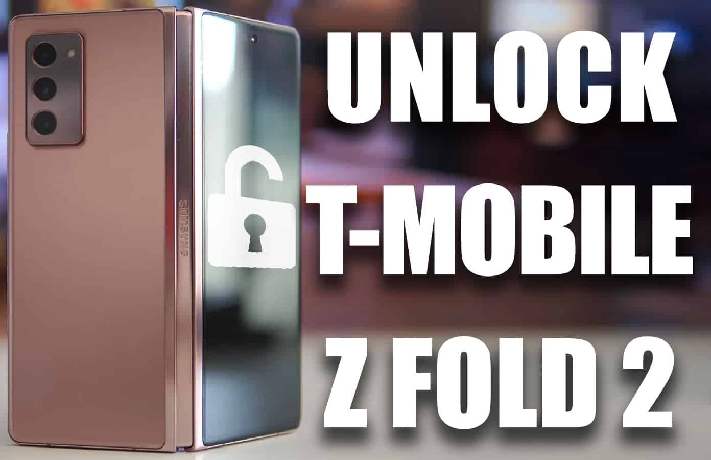 unlock t-mobile galaxy z fold 2