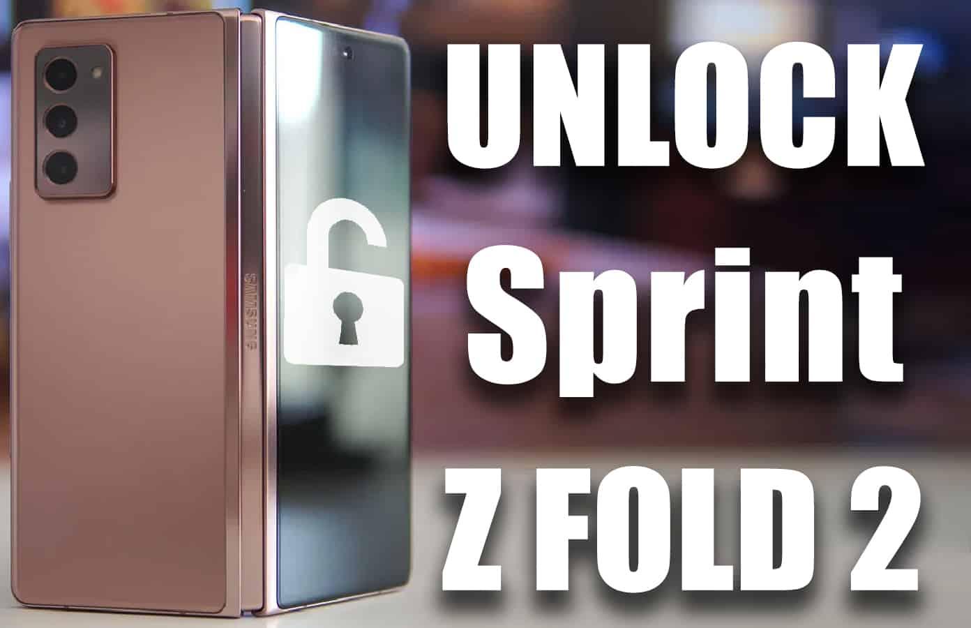unlock sprint galaxy z fold 2
